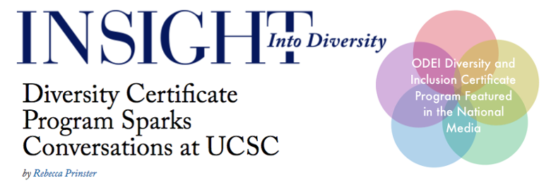 ODEI Diversity and Certificate Program was recognized in the national magazine Insight into Diversity!