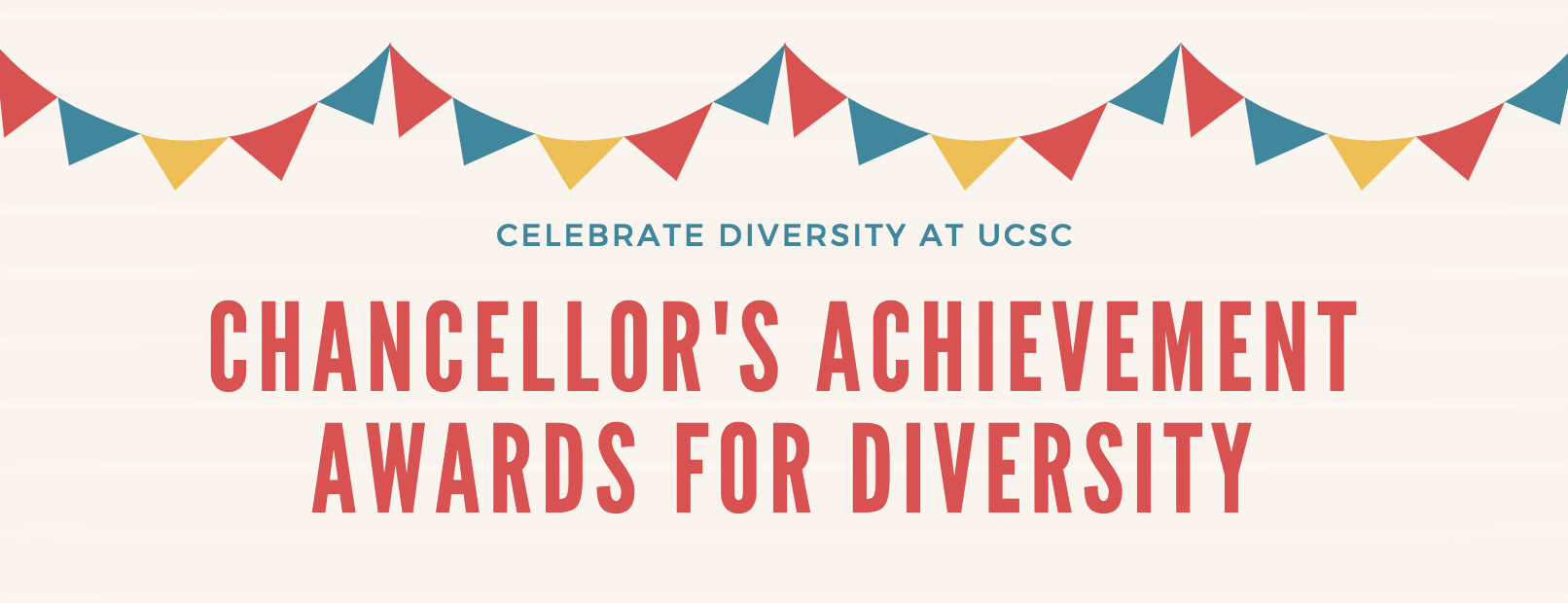 Click here for more information about the 2018 Chancellor's Achievement Awards for Diversity!